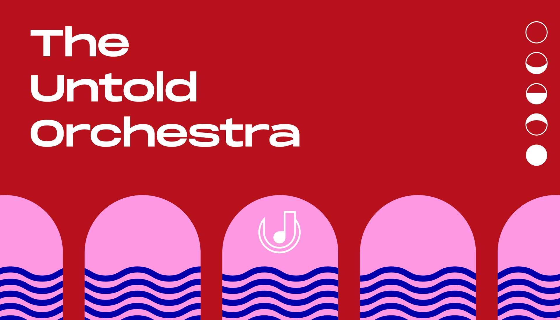 The Untold Orchestra