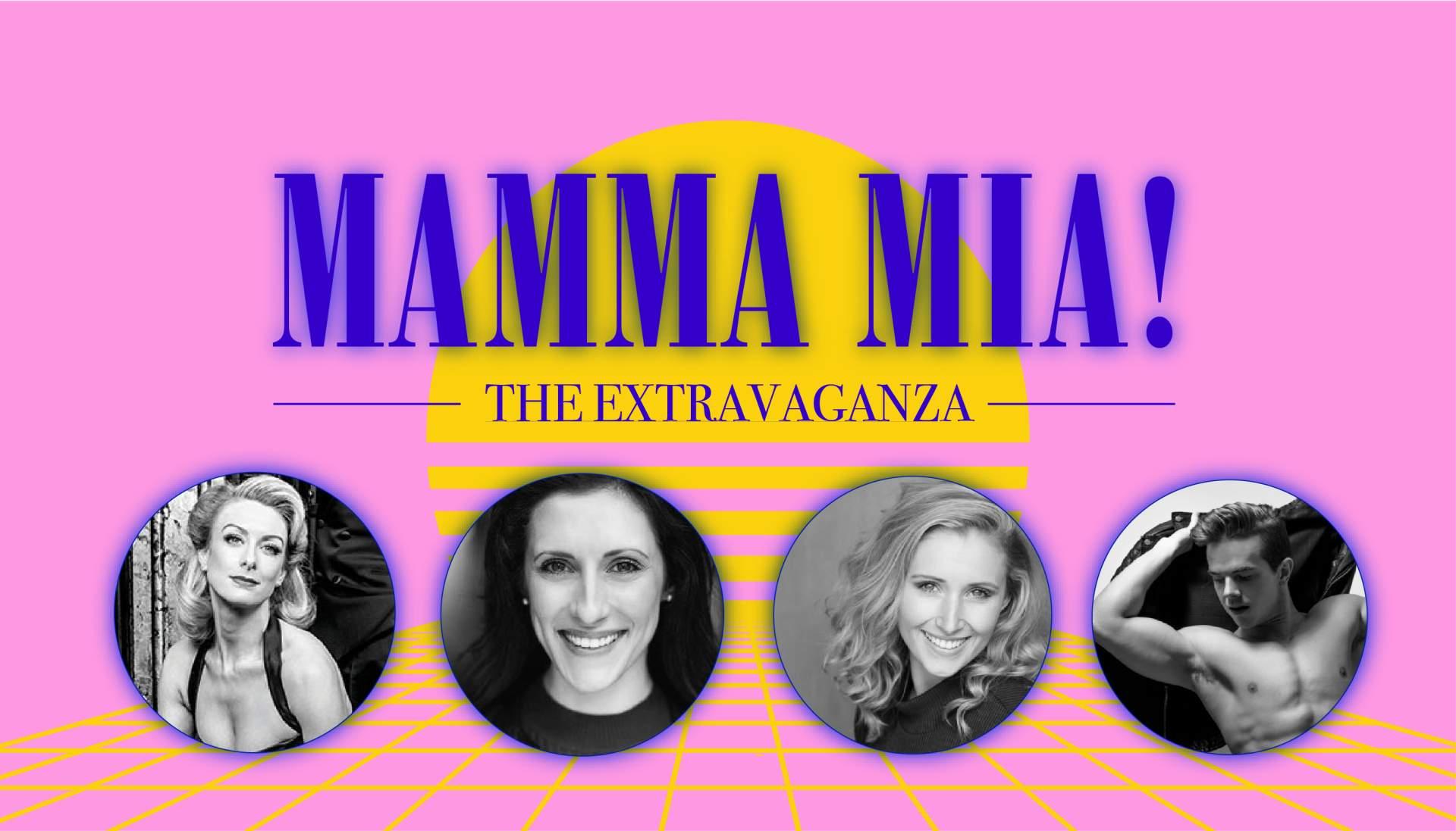 Mamma Mia - The Extravaganza