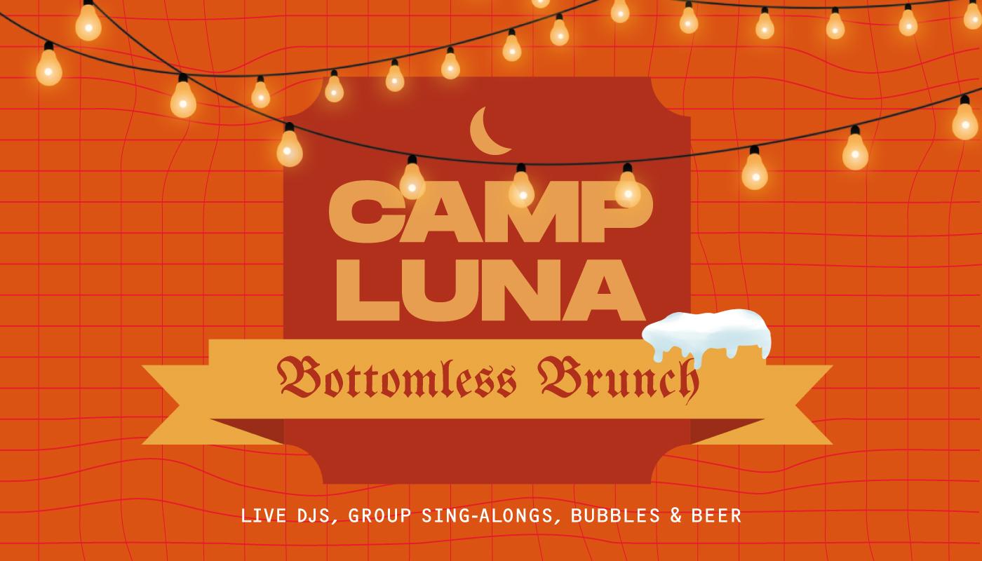 Camp Luna - Bottomless Brunch